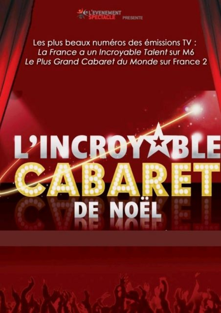 Affiche incroyable Cabaret de Noël_Levenement Spectacle