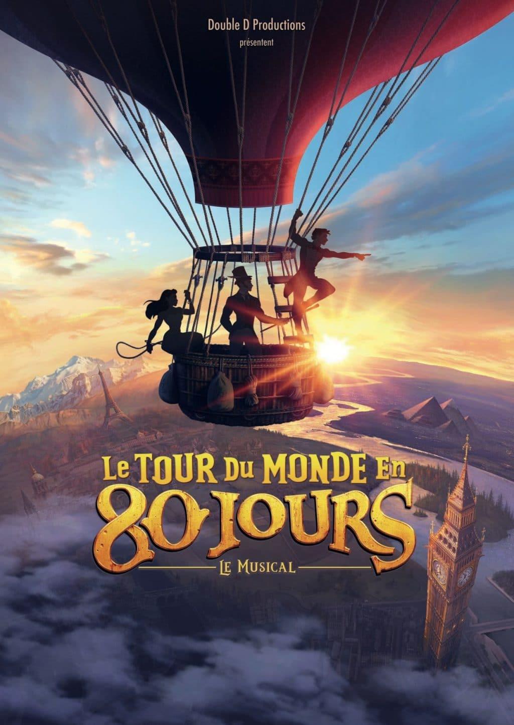 Le Tour Du Monde en 80 Jours, LE MUSICAL_L'Evenement Spectacle